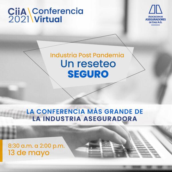 CIIA 2021, la conferencia más grande de la industria aseguradora de Chile